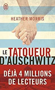 Le tatoueur d'Auschwitz, Morris, Heather
