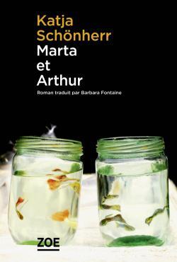 Marta et Arthur, Schönherr, Katja