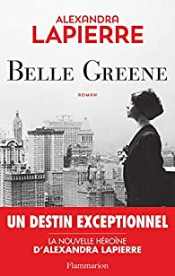 Belle Greene, Lapierre, Alexandra