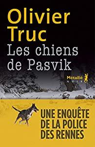 Les Chiens de Pasvik [une enquête de la police des rennes], Truc, Olivier