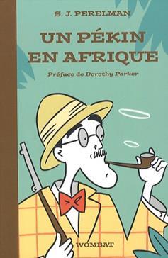 Un Pékin en Afrique : textes humoristiques, Tome 2 (1950-1960)