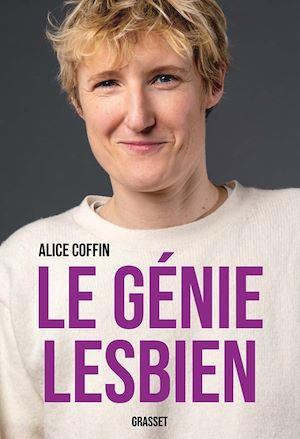 Le génie lesbien, Coffin, Alice