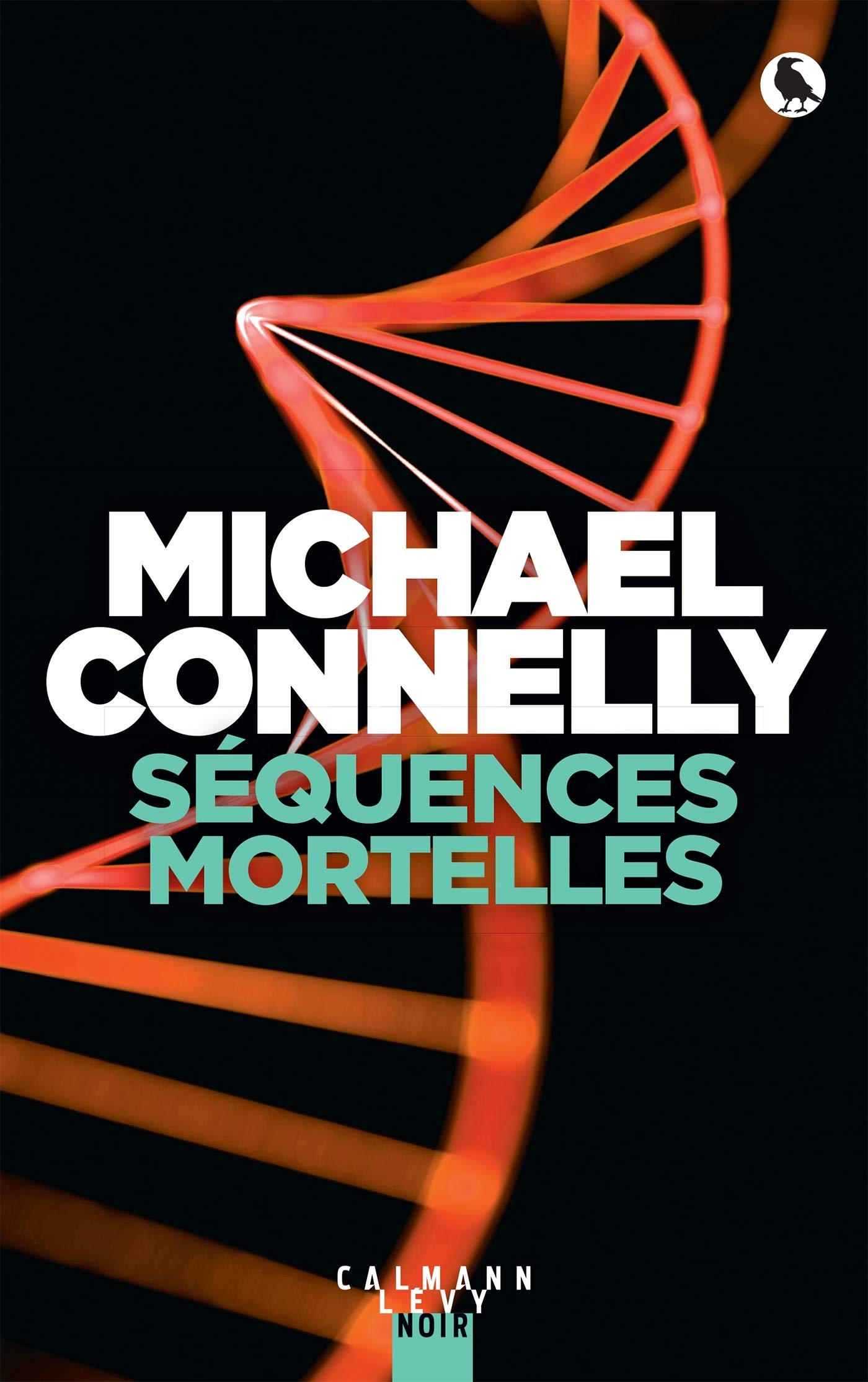 Séquences mortelles, Connelly, Michael