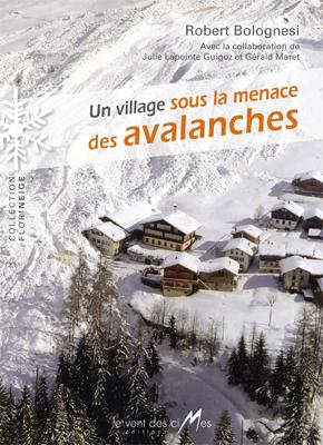 Un village sous la menace des avalanches