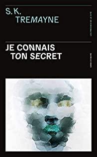 Je connais ton secret, Tremayne, S.K.
