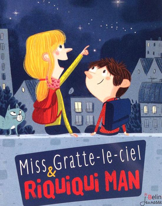 Miss Gratte-le-ciel & Riquiqui Man, Beau, Sandrine