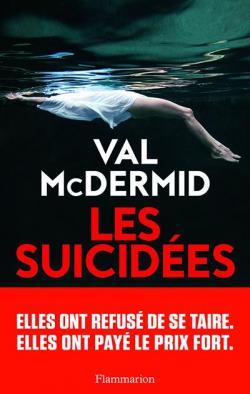 Les suicidées [ : une enquête de Carol Jordan et Tony Hill], McDermid, Val