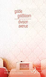 Division Avenue, Goldbloom, Goldie
