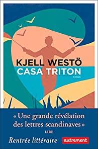 Casa Triton, Westö, Kjell