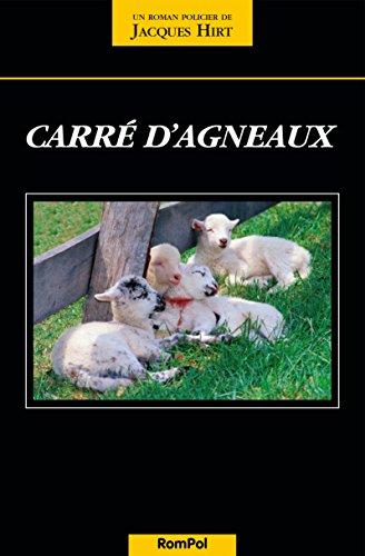 Carré d'agneaux, Hirt, Jacques