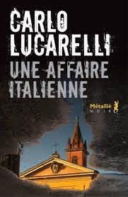 Une affaire italienne, Lucarelli, Carlo