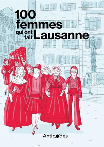100 femmes qui ont fait Lausanne, Collectif