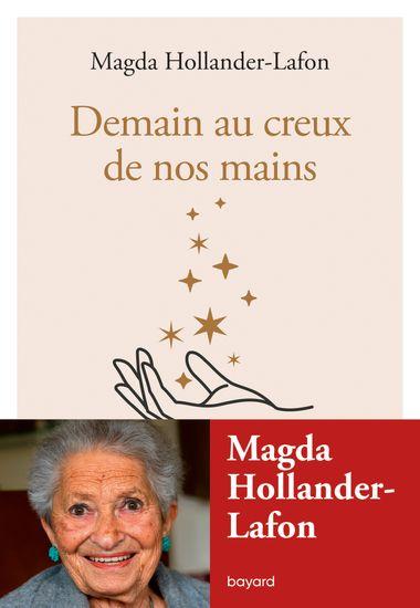 Demain au creux de vos mains, Hollander-Lafon, Magda