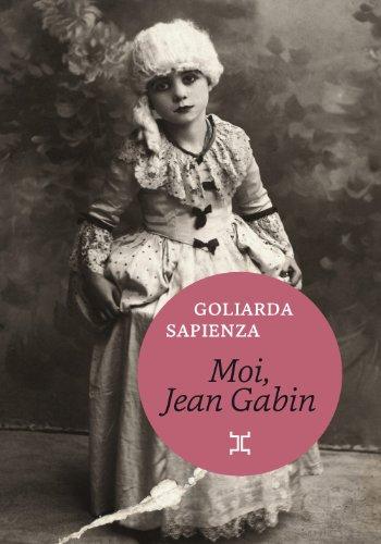 Moi, Jean Gabin, Sapienza, Goliarda