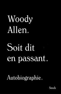 Soit dit en passant, Allen, Woody