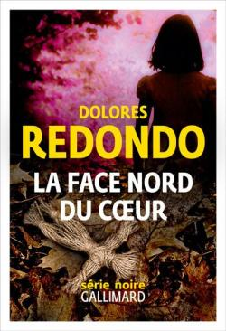 La face nord du coeur, Redondo, Dolores