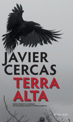 Terra Alta, Cercas, Javier