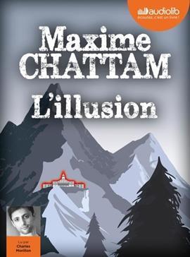 L'illusion, Chattam, Maxime