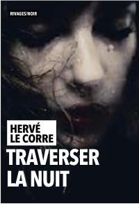 Traverser la nuit, Le Corre, Hervé