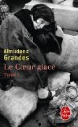 Le coeur glacé : 1, Grandes, Almudena