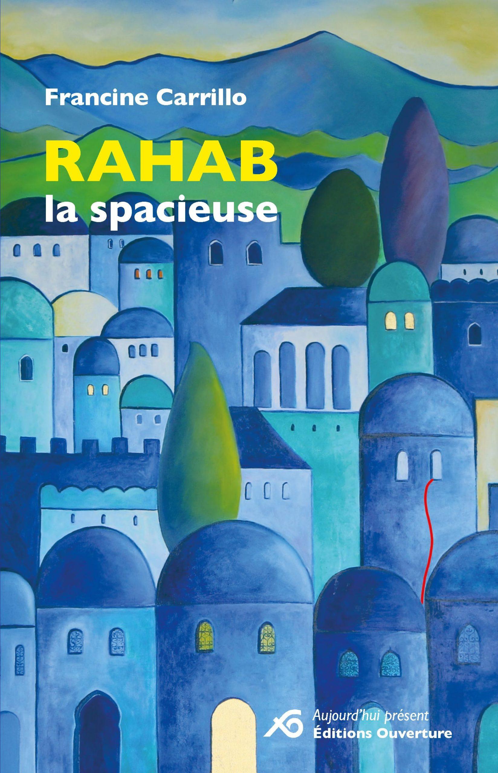 Rahab la spacieuse, Carrillo, Francine