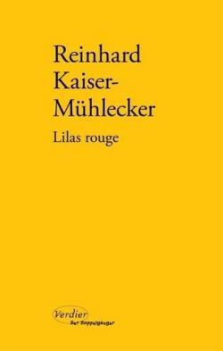 Lilas rouge, Kaiser-Mühlecker, Reinhard