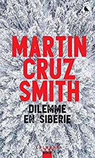 Dilemme en Sibérie, Smith, Martin Cruz