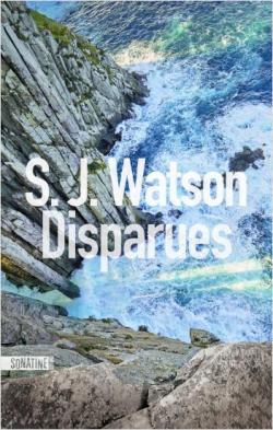 Disparues, Watson, S. J.