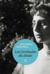 Les certitudes du doute, Sapienza, Goliarda