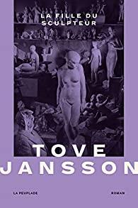La fille du sculpteur, Janson, Tove