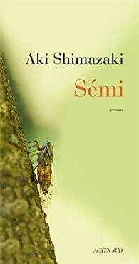 Sémi, Shimazaki, Aki
