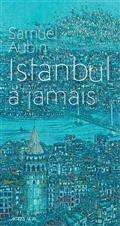 Istanbul à jamais, Aubin, Samuel