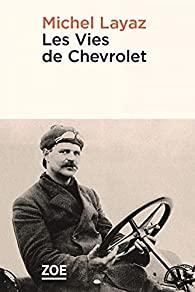 Les vies de Chevrolet, Layaz, Michel