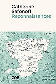 Reconnaissances, Safonoff, Catherine