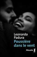 Poussière dans le vent, Padura Fuentes, Leonardo