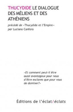 Le dialogue des Méliens et des Athéniens [édition bilingue]. Précédé de, Thucydide et l'Empire, Thucydide
