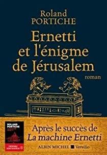 Ernetti et l'énigme de Jérusalem, Portiche, Roland