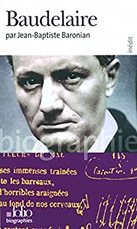 Baudelaire, Baronian, Jean-Baptiste