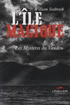 L'île magique : les mystères du Vaudou