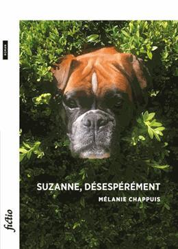 Suzanne, désespérément, Chappuis, Mélanie
