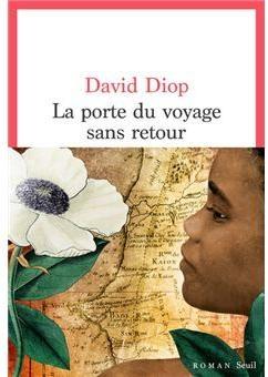 La porte du voyage sans retour, Diop, David