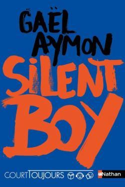 Silent boy, Aymon, Gaël