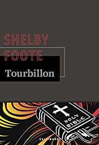 Tourbillon, Foote, Shelby