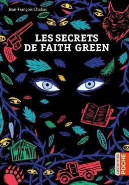 Les secrets de Faith Green, Chabas, Jean-François