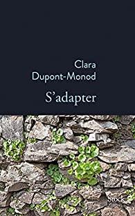 S'adapter, Dupont-Monod, Clara