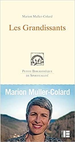 Les grandissants, Muller-Colard, Marion