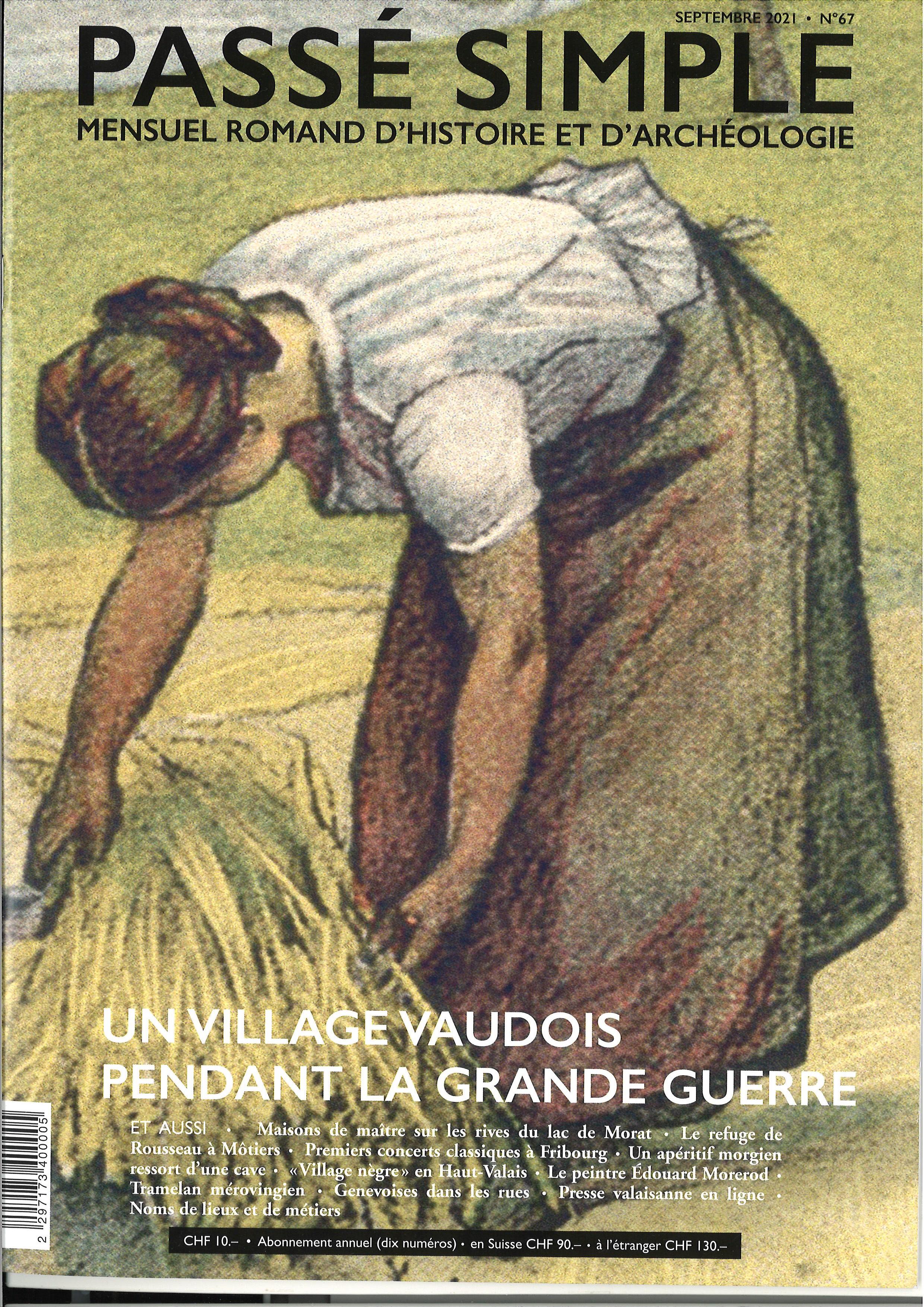 Passé simple : mensuel romand d'histoire et d'archéologie. N° 67, septembre 2021, Collectif