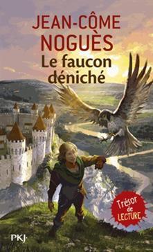Le faucon déniché, Noguès, Jean-Cômes