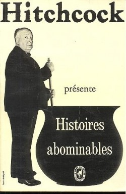 Histoires abominables, Hitchcock, Alfred