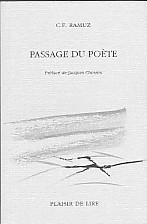 Passage du poète ; précédé de Le petit village et Adieu à beaucoup de personnages : éd. du souvenir : 1947-1967, Ramuz, Charles Ferdinand